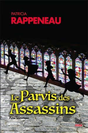 Le Parvis des assassins