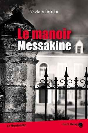 Le manoir Messakine