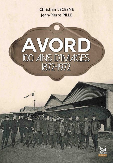 Avord 100 ans d'images